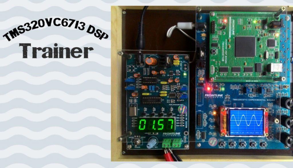 TMS320C6713 DSP Trainer
