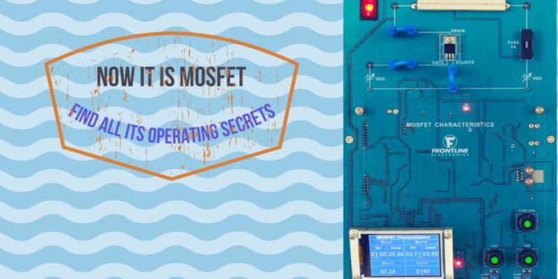 FEPET01 – Study of MOSFET Characteristics